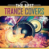 The Best Trance Covers by Various Artists