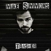 Trasher by Mike Simmons
