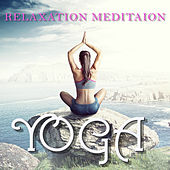 A Collection of Peaceful Music for Relaxation Meditation and Yoga by Various Artists