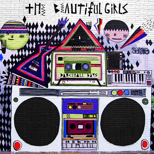 Dancehall Days by The Beautiful Girls
