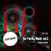 Our Family Music Vol.2 by Various Artists