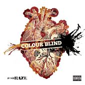Colour Blind by Josh Baze