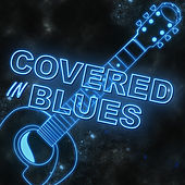 Covered in Blues by Various Artists