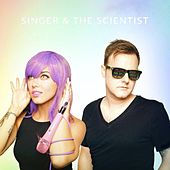 Singer & the Scientist by Unspecified