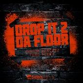 Drop It 2 Da Floor by Junior Sanchez