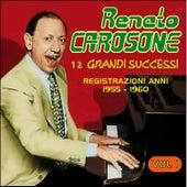 12 Grandi Successi Registrazioni Anni 1955-1960 Vol.1 by Renato Carosone