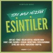 Esintiler: Türk Halk Müziği by Various Artists