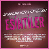 Esintiler: Nostaljik Türk Pop Müziği by Various Artists