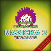 Magicka 2 Sing-a-Long (feat. Vlad) by Paradox Interactive