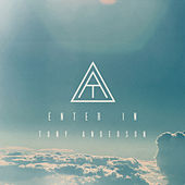 Enter In - Single by Tony Anderson
