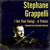 I Got That Swing! - A Tribute by Stephane Grappelli