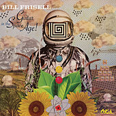 Guitar in the Space Age von Bill Frisell