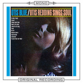 Otis Blue (Mono) by Otis Redding