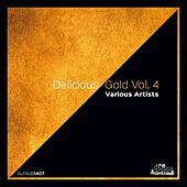 Delicious Gold, Vol. 4 by Various Artists