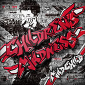 Children's Madness by Madchild