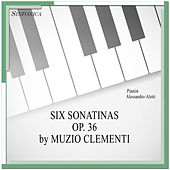 Clementi: Six Sonatinas Op. 36 by Alessandro Aletti