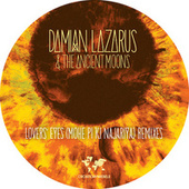Lovers' Eyes (Mohe Pi Ki Najariya) Remixes by Damian Lazarus