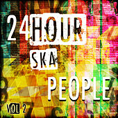24 Hour Ska People, Vol. 2 by Various Artists
