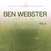 The Classic Years, Vol. 4 von Ben Webster