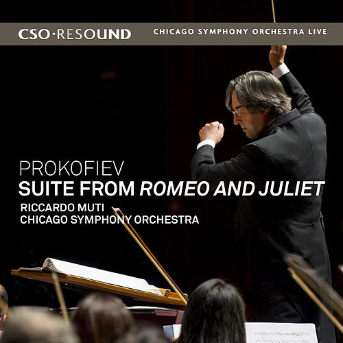 Prokofiev: Suite from Romeo & Juliet (Live) by Riccardo Muti
