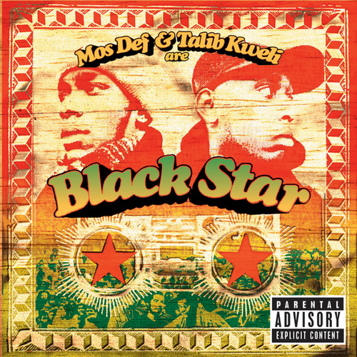 Mos Def & Talib Kweli Are Blackstar by Black Star