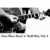 First-Wave Rock 'n' Roll Hits, Vol. 2 von Various Artists