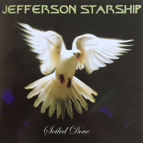 Soiled Dove by Jefferson Starship
