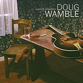 Country Libations by Doug Wamble
