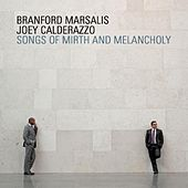 Songs of Mirth and Melancholy by Branford Marsalis
