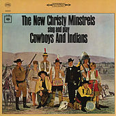 Cowboys and Indians by The New Christy Minstrels