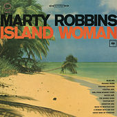Island Woman by Marty Robbins