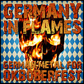 Germany in Flames: German Metal for Oktoberfest by Various Artists