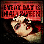 Every Day Is Halloween by Various Artists