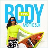 Body and the Sun by Inna