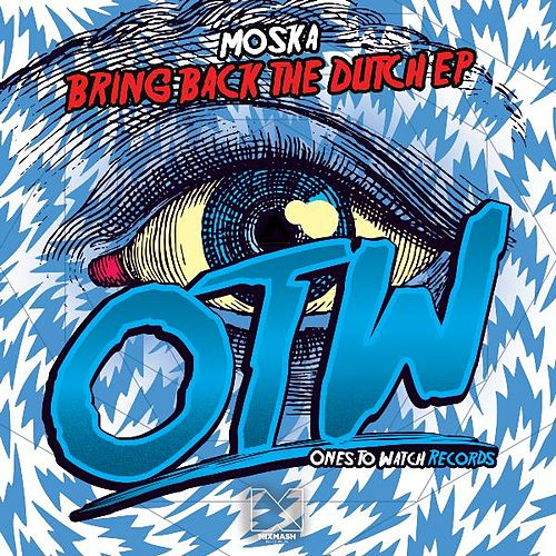 Bring Back the Dutch EP by Moska
