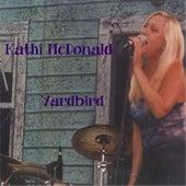 Yardbird by Kathi McDonald