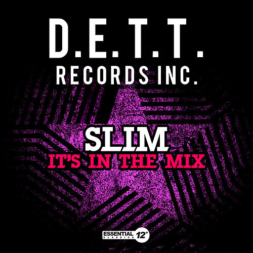 It's in the Mix by Slim