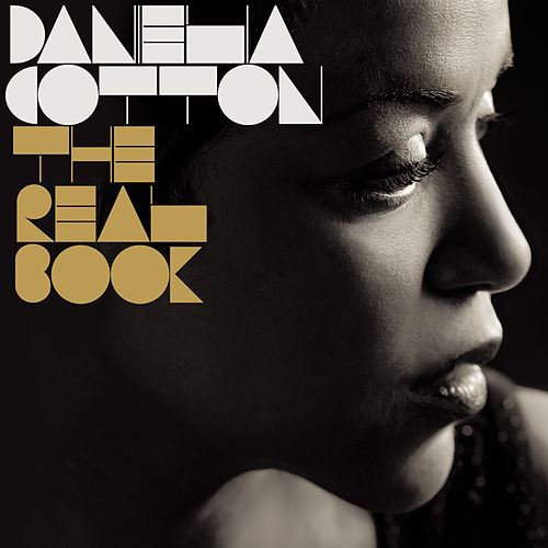 The Real Book by Danielia Cotton