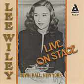 Live on Stage: Town Hall, New York by Lee Wiley