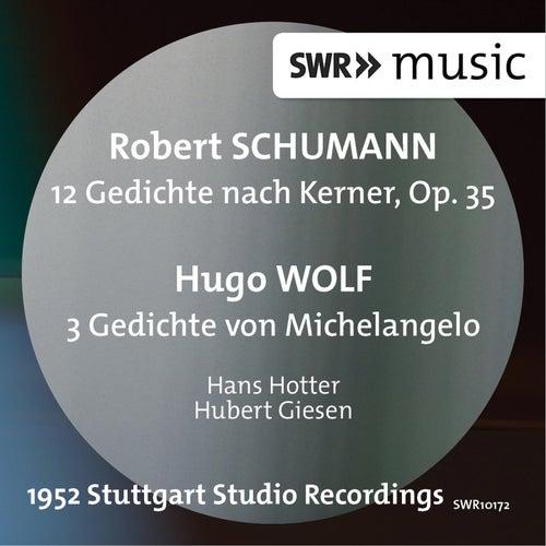 Schumann: 12 Gedichte nach Kerner - Wolf: 3 Gedichte von Michelangelo by Hans Hotter