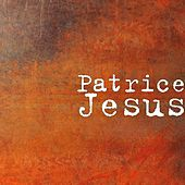 Jesus by Patrice