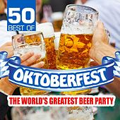 50 Best of Oktoberfest - The World's Greatest Beer Party by Various Artists