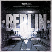 Berlin Underground, Vol. 4 by Various Artists