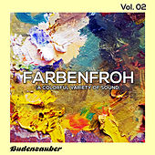 Farbenfroh, Vol. 2 by Various Artists