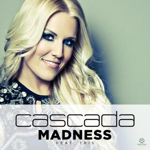 Madness von Cascada