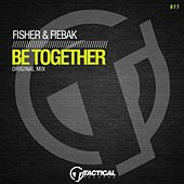 Be Together (Original Mix) by Fisher