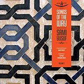Songs of the Way, Vol. 1 by Sami Yusuf