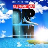 Dip Him - Single by Elephant Man