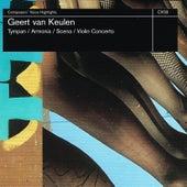 Van Keulen: Tympan, Armonia, Scena & Violin Concerto by Various Artists