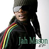 Miss Your Love (EP) by Jah Mason